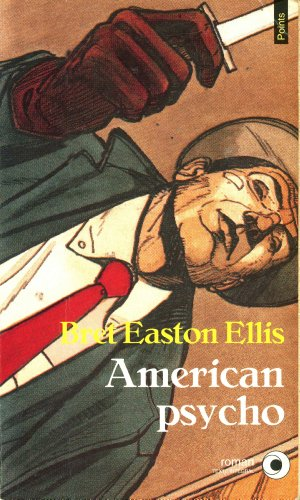 American psycho: Easton Ellis