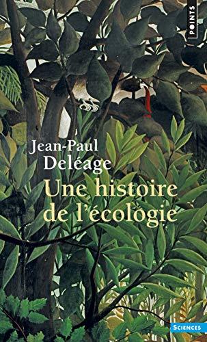 9782020193443: Une histoire de l'écologie (Points Sciences)