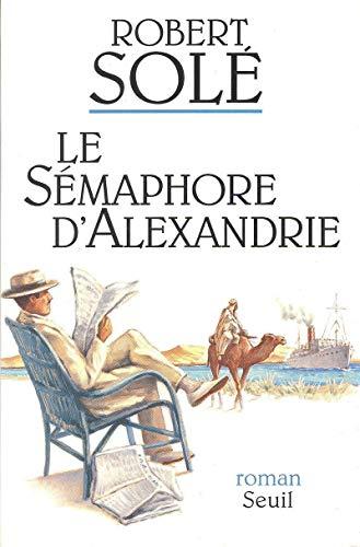 9782020193603: Le sémaphore d'Alexandrie