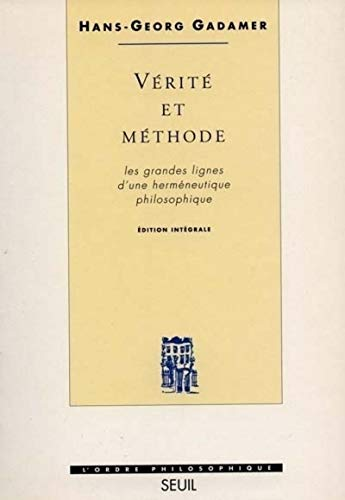 VERITE ET METHODE: GADAMER HANS GEORG