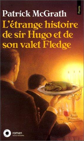 9782020194044: L'Etrange histoire de Sir Hugo et de son valet Fledge