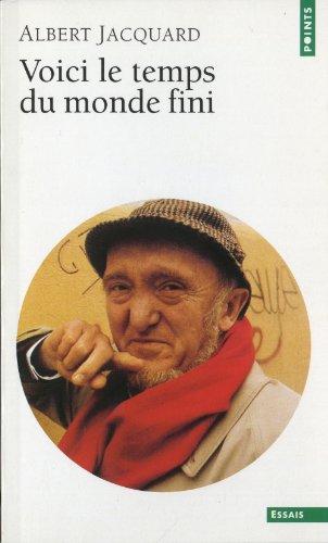 9782020194716: Voici Le Temps Du Monde Fini (English and French Edition)