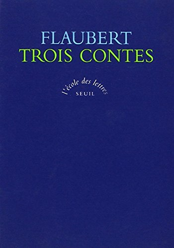 9782020195843: Les Trois Contes (French Edition)
