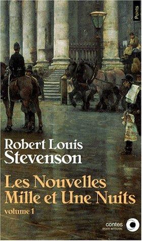 Les Nouvelles Mille et une nuits, tome: Stevenson, Robert Louis