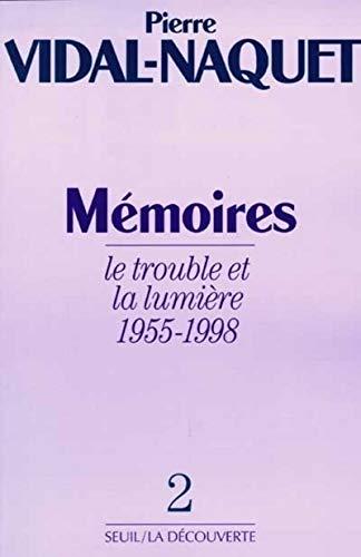 9782020198837: MEMOIRES. Tome 2, le trouble et la lumière 1955-1998