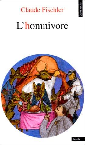 9782020199612: L'HOMNIVORE. : Le goût, la cuisine et le corps (Points Odile Jacob)