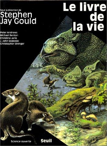 Le livre de la vie: Stephen Jay Gould;