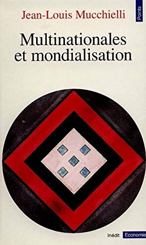 Multinationales et Mondialisation (2020200074) by Jean-Louis Mucchielli