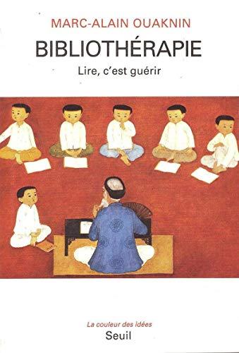 9782020201094: Bibliothérapie : Lire, c'est guérir