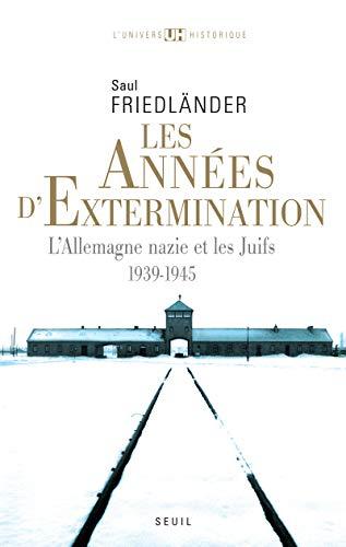 9782020202824: Les années d'extermination : L'Allemagne nazie et les Juifs : 1939-1945