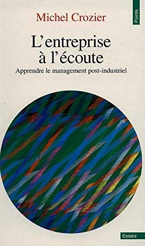 9782020204422: Entreprise L''Coute. Apprendre Le Management Post-Industriel(l') (English and French Edition)