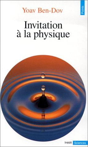 Invitation à la physique: Yoav Ben-Dov