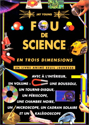 Fou de science en trois dimensions (2020206218) by Young, Jay