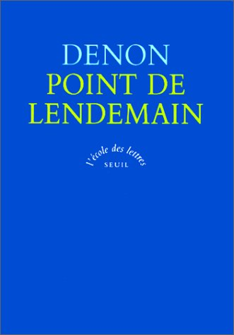 point de lendemain (2020206315) by Vivant Denon