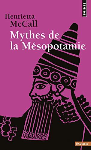 9782020207058: Mythes de la Mésopotamie