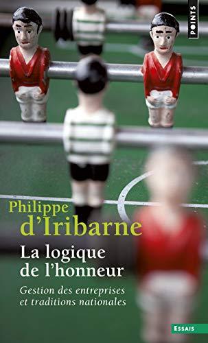 9782020207843: Logique de L'Honneur. Gestion Des Entreprises Et Traditions Nationales(la) (English and French Edition)