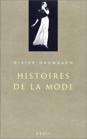 Histoires de la mode (French Edition): Grumbach, Didier
