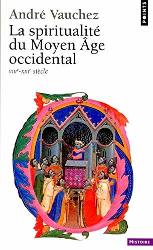 9782020208222: La spiritualité du Moyen Age occidental, VIIIe-XIIIe siècle