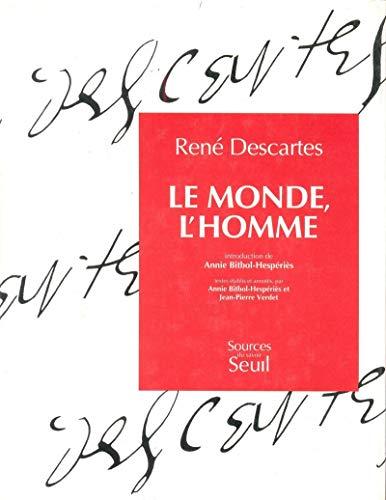 Le monde: Descartes, Ren�; Bitbol-Hesp�ri�s, Annie; Verdet, Jean-Pierre