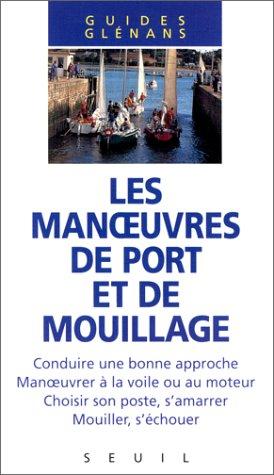 9782020208536: Les manoeuvres de port et de mouillage