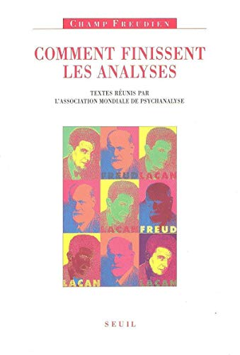 Comment finissent les analyses (Champ freudien) (French Edition)