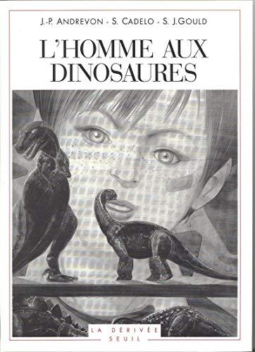 9782020209502: L'homme aux dinosaures (La dérivée) (French Edition)