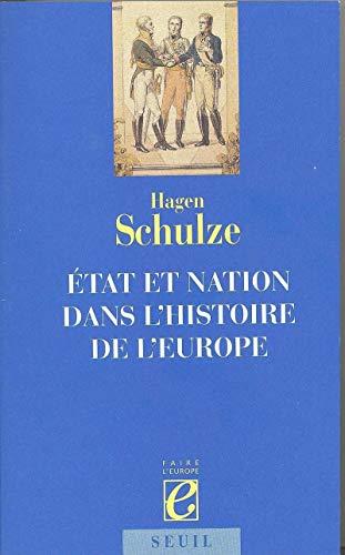 Etat et nation dans l'histoire de l'Europe: Schulze