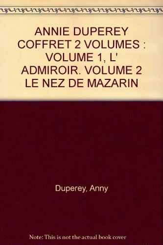 9782020213929: ANNIE DUPEREY COFFRET 2 VOLUMES : VOLUME 1, L' ADMIROIR. VOLUME 2 LE NEZ DE MAZARIN
