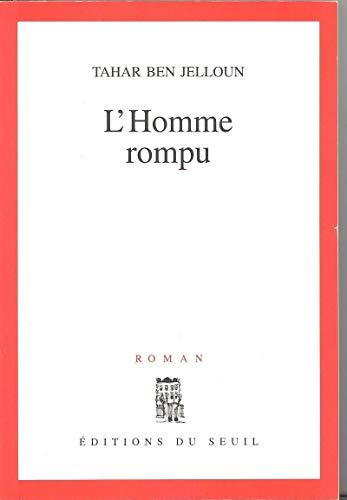 9782020214742: L'homme rompu: Roman (French Edition)