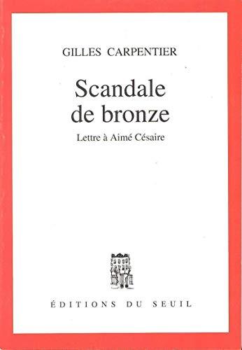 9782020217842: Scandale de bronze : Lettre à Aimé Césaire