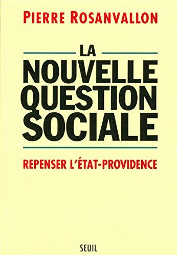9782020220309: La nouvelle question sociale. Repenser l'État providence