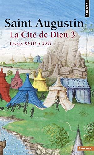 La Cité de Dieu, tome 3 : Saint Augustin