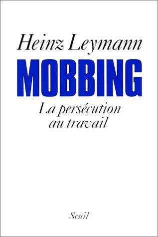 9782020220682: MOBBING. La persécution au travail