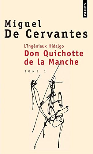 9782020222129: Ing'nieux Hidalgo Don Quichotte de La Manche. Tome 1(l') T1 (English and French Edition)