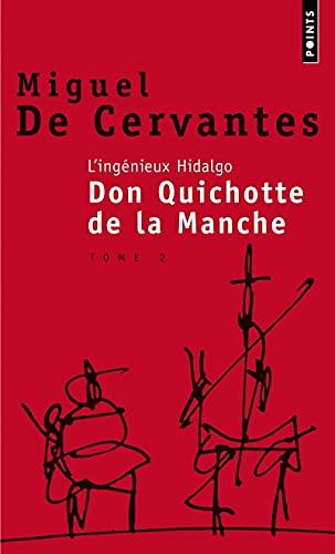 9782020222136: L'ingénieux hidalgo Don Quichotte de la Manche. Tome 2 (Points Roman)