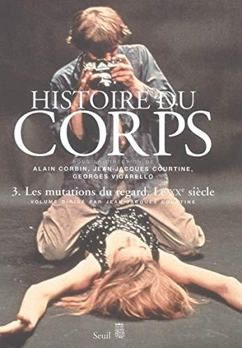 Histoire du corps, t. 03: Collectif
