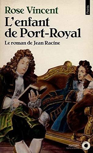 9782020225748: L'Enfant de Port-Royal