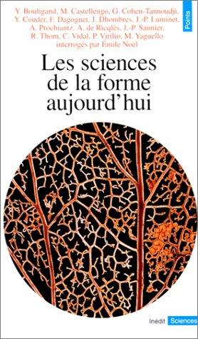 9782020226493: Sciences de La Forme Aujourd'hui(les) (English and French Edition)