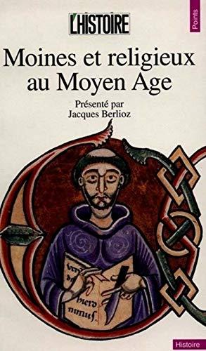 9782020226851: Moines et religieux au moyen age (Points Histoire)