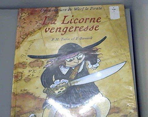 9782020227018: Une aventure de Warf le Pirate : La licorne vengeresse (Création Jeunesse)