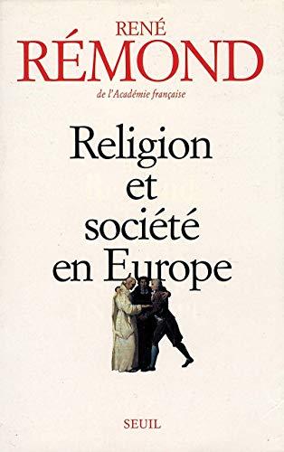 9782020227476: RELIGION ET SOCIETE EN EUROPE. Essai sur la sécularisation des sociétés européennes aux XIXème et XXème siècles (1789-1998)