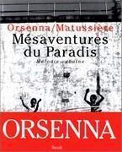 Mesaventures du paradis: Melodie cubaine (French Edition): Orsenna, Erik