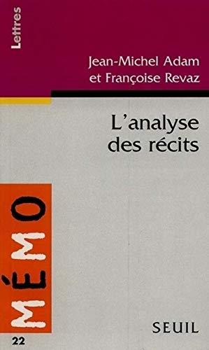 Introduction à l'analyse des récits: Jean-michel Adam; Francoise