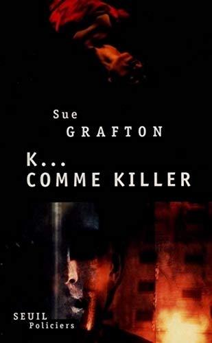 9782020230094: K comme killer