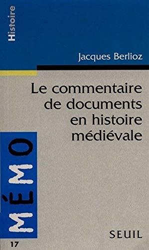 9782020231268: Le Commentaire de Document en Histoire m�di�vale