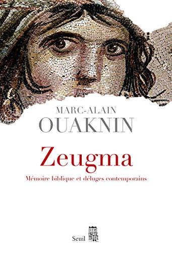 Zeugma (French Edition): Ouaknin, Marc-Alain