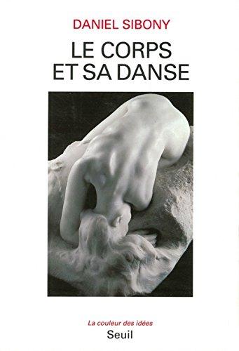 9782020231640: Le corps et sa danse