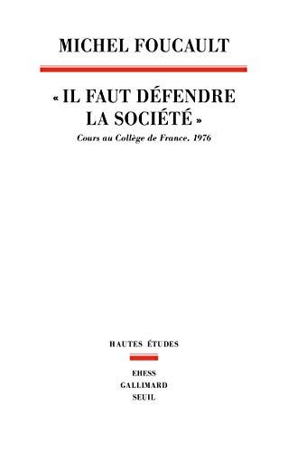 """9782020231695: """"il faut defendre la societe"""". cours au college de France.1976 (Hautes études)"""