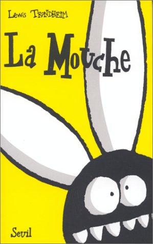 La Mouche (French Edition): Lewis Trondheim