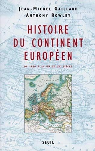 9782020232814: Histoire du continent européen : De 1850 à la fin du XXe siècle